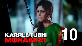 karle tu bhi mohabbat episode 4 season 2