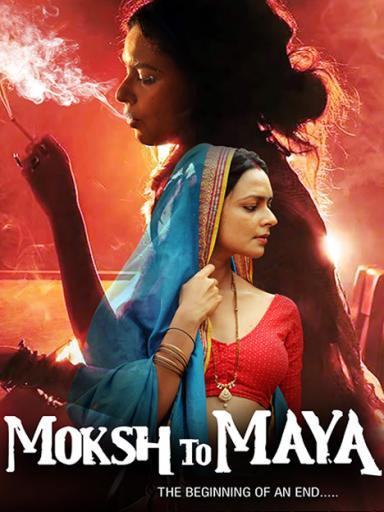 Moksh To Maya Movie Watch Full Movie Online On Jiocinema